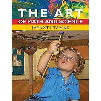 The Art of Math and Science by Jayanti Tambe - 9780997937626 Book