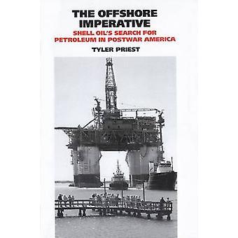 Offshore imperativ-Shell Oil ' s Sök efter Petroleum i efterkrigs tiden
