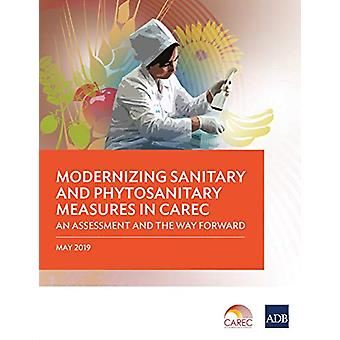 Modernizing Sanitary and Phytosanitary Measures in CAREC - An Assessme