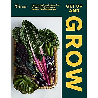 Get Up and Grow by Lucy Hutchings