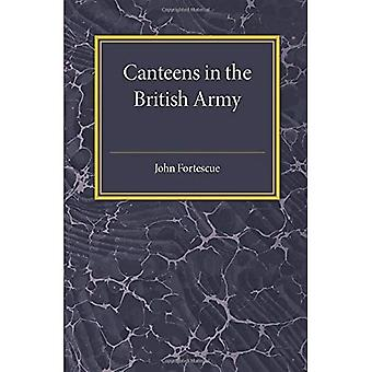 A Short Account of Canteens in the British Army