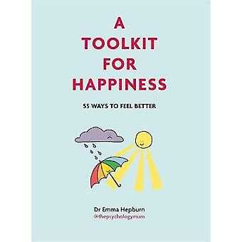 A Toolkit for Happiness