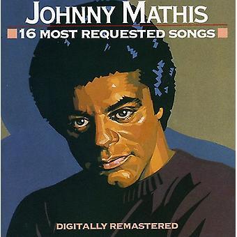 Johnny Mathis - 16 importaciones de Estados Unidos más solicitado canciones [CD]