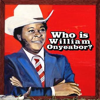 William Onyeabor - World Psychedelic Classics 5:Who Is Will [CD] USA import