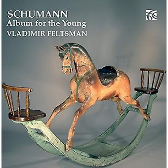 Schumann / Feltsman, Vladimir - Album för ung Op. 68 [CD] USA import
