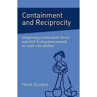 Containment and Reciprocity by Hazel Douglas