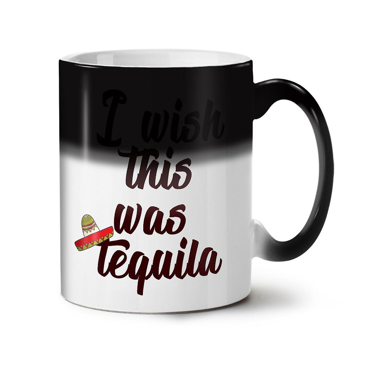 Ich wünschte, dies wurde Tequila neue schwarze Farbe wechselnden Tee Kaffee Keramik Becher 11 oz | Wellcoda