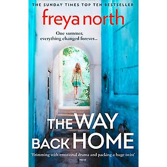 The Way Back Home by Freya North - 9780007462285 Book