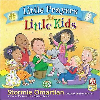 Little Prayers for Little Kids by Stormie Omartian - Shari Warren - 9