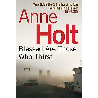 Autuaita ovat ne, jotka jano (Main) Anne Holt - Anne Bruce - 97808