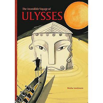 De ongelooflijke reis van Ulysses door Bimba Michael - 9781606060124 Bo