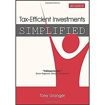 Tax-Efficient Investments - 2014/15 by Tony Granger - 9781852527389 Bo