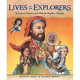 Lives of the Explorers: Discoveries, Disasters (and What the Neighbors Thought)