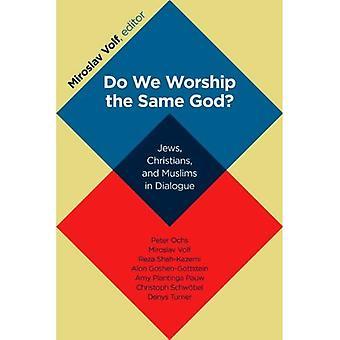 Vi tillber samma Gud?