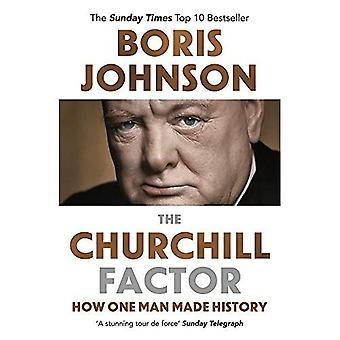 Den Churchill Factor: Hur en Man gjorde historia