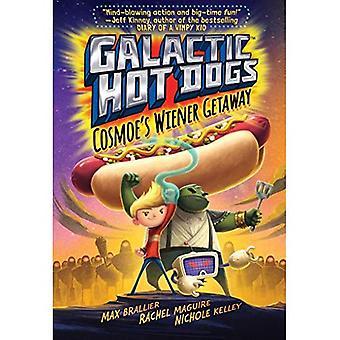 Galaktinen makkaraa: Cosmoe's Wiener Getaway