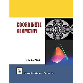 The Elements of Coordinate Geometry: Cartesian Coordinates