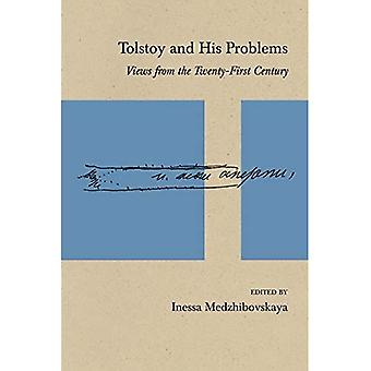 Tolstoy and His Problems: Views from the Twenty-First� Century (Studies in Russian Literature and Theory)