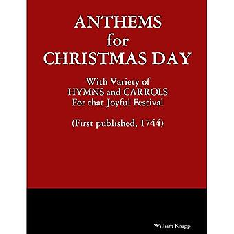 Anthems for Christmas Day