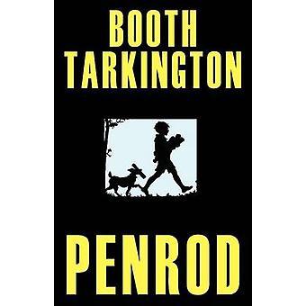 Penrod Gordon Grant Illustrated Edition by Tarkington & Booth
