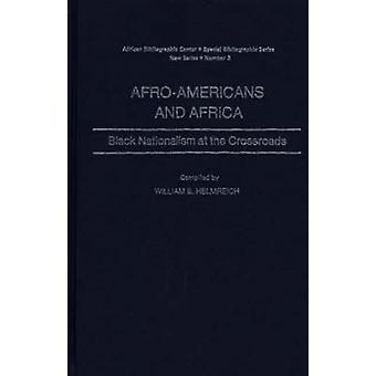 أفرواميريكانس وأفريقيا السوداء القومية على مفترق طريق هيلمريتش & ويليام ب