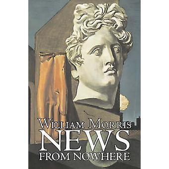 Nyheter från ingenstans av William Morris Fiction Fantasy Fairy Tales folksagor legender mytologi av Morris & William