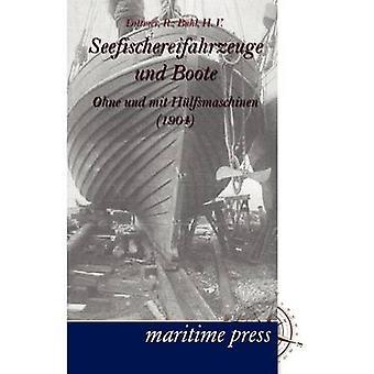 Seefischereifahrzeuge und Boote ohne und mit Hlfsmaschinen par Dittmer & R.