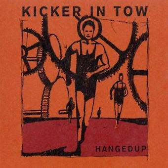 Hangedup - Kicker in Tow [CD] USA import
