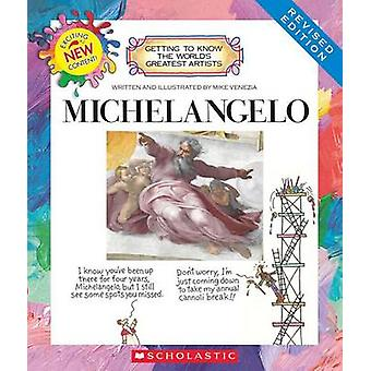 Michelangelo (Revised Edition) by Mike Venezia - 9780531225387 Book