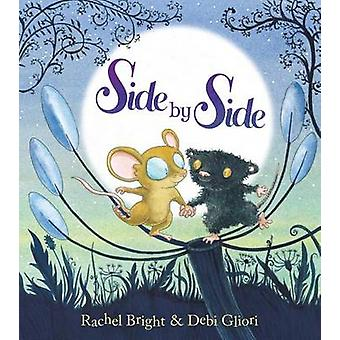 Side by Side by Rachel Bright - Debi Gliori - 9780545813266 Book