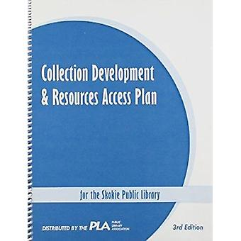 Collection Development and Resources Access Plan for the Skokie Publi