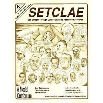 SETCLAE - Kindergarten - Self-Esteem Through Culture Leads to Academic