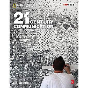 21st Century Communication 3 - Listening - Speaking and Critical Think