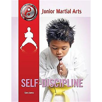 Self-discipline by Sara James - 9781422227398 Book