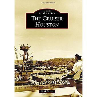 The Cruiser Houston by Mark Lardas - 9781467127424 Book