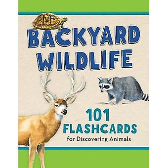 Backyard Wildlife - 101 Flashcards for Discovering Animals by Todd Tel