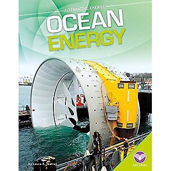 Ocean Energy by Laura K Murray - 9781680784589 Book