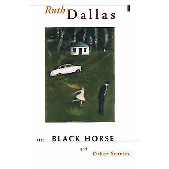 The Black Horse and Other Stories by Ruth Dallas - 9781877133855 Book