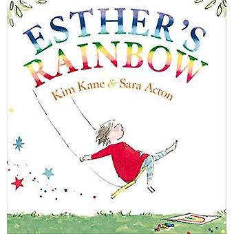 Esther's Rainbow by Kim Kane - Sara Acton - 9781925266283 Book