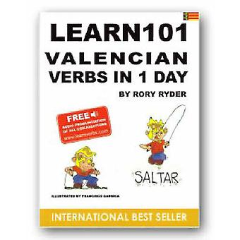 Learn 101 Velencian Verbs in 1 Day by Rory Ryder - Garnica Francisco