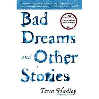 Bad Dreams and Other Stories by Tessa Hadley - 9780062476678 Book