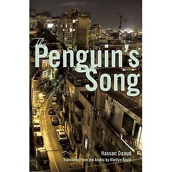 The Penguin's Song by Hassan Daoud - 9780872866232 Book
