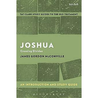Joshua An Introduction and Study Guide by James McConville