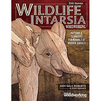 Wildlife Intarsia Woodworking 2nd Edition by Judy Gale Roberts