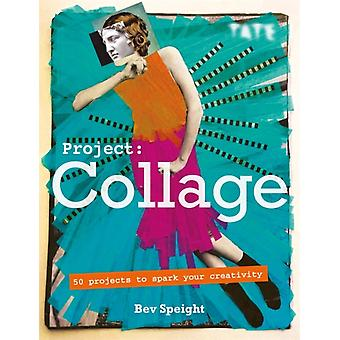 Project Collage by Bev Speight