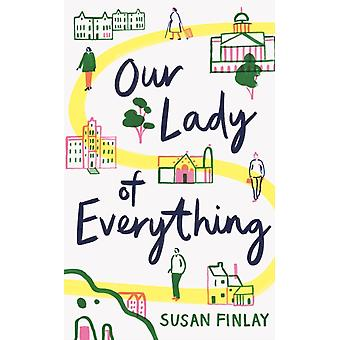 Our Lady of Everything par Susan Finlay