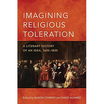 Imagining Religious Toleration by Conway