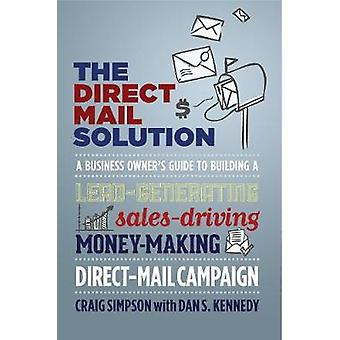 The Direct Mail Solution by Simpson & Craig