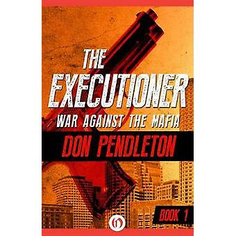 War Against the Mafia by Pendleton & Don