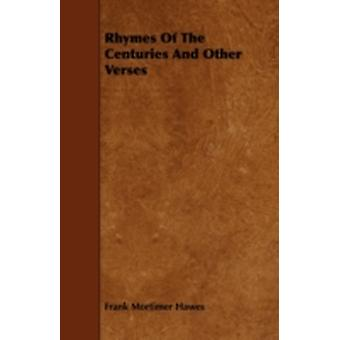 Rhymes Of The Centuries And Other Verses by Hawes & Frank Mortimer